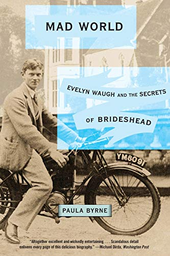 9780060881313: Mad World: Evelyn Waugh and the Secrets of Brideshead