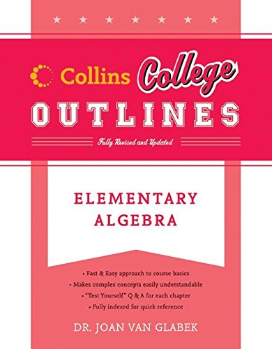9780060881481: Elementary Algebra (Collins College Outlines)