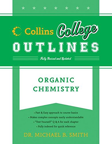 9780060881542: Organic Chemistry (Collins College Outlines)