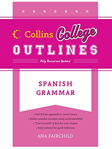 9780060881573: Spanish Grammar (Collins College Outlines)