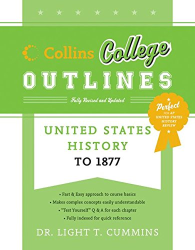 9780060881597: United States History to 1877 (Collins College Outlines)