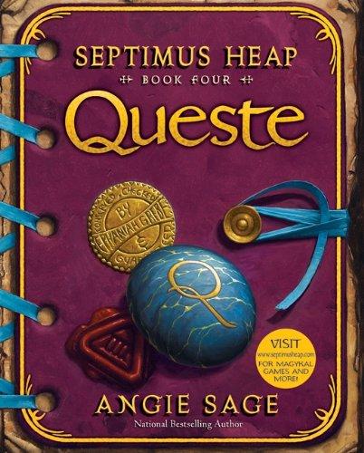 SEPTIMUS HEAP BOOK 4 QUESTE