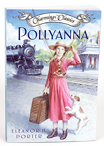 9780060882167: Pollyanna [With Goldtone Necklace and Enamelled Hat Charm] (Charming Classics)