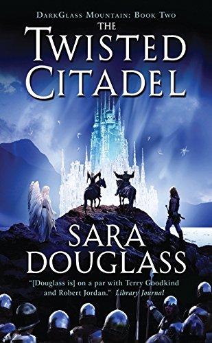 The Twisted Citadel: DarkGlass Mountain: Book Two: Douglass, Sara