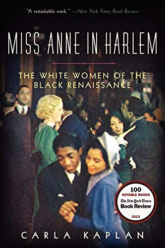 9780060882372: Miss Anne in Harlem: The White Women of the Black Renaissance