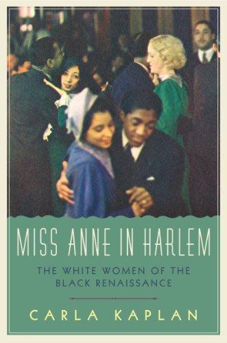 9780060882389: Miss Anne in Harlem: The White Women of the Black Renaissance