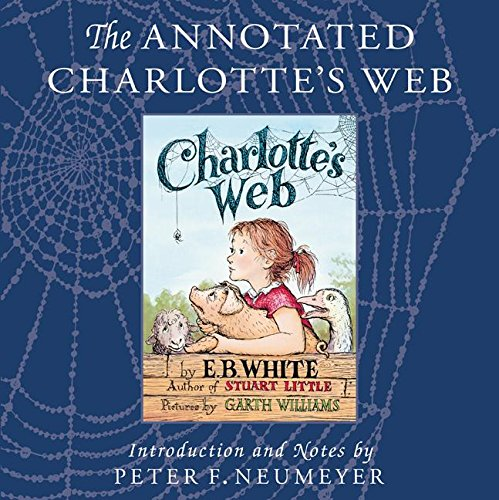 9780060882600: The Annotated Charlotte's Web