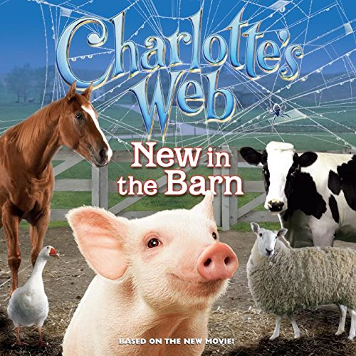 9780060882730: Charlotte's Web: New In The Barn