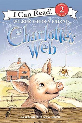 9780060882815: Charlotte's Web: Wilbur Finds A Friend (I Can Read Book 2)