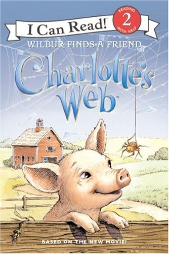 9780060882822: Charlotte's Web: Wilbur Finds a Friend (I Can Read Book 2)