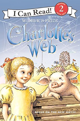 9780060882839: Charlotte's Web: Wilbur's Prize (I Can Read Book 2)