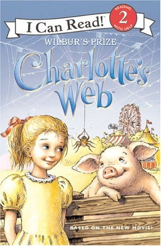 9780060882846: Charlotte's Web: Wilbur's Prize (I Can Read Book 2)