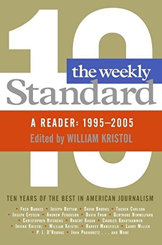 9780060882853: The Weekly Standard: A Reader: 1995-2005