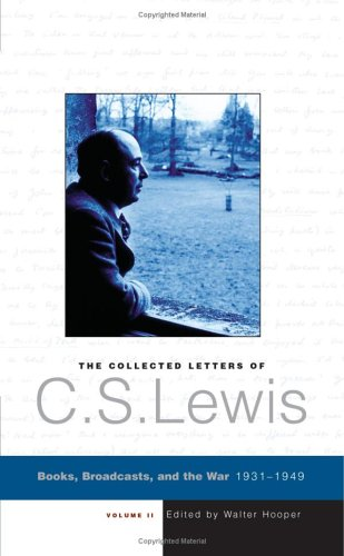 9780060883324: The Collected Letters of C. S. Lewis; Volume II : Books, Broadcasts, and the War, 1931-1949