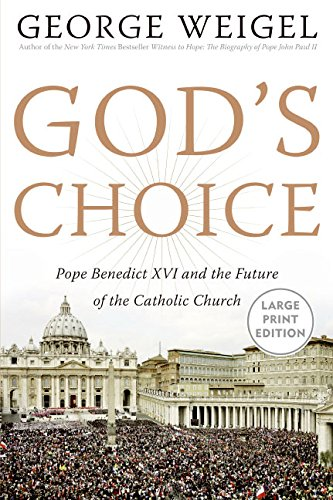 9780060883546: God's Choice: Pope Benedict XVI and the Future of the Catholic Church