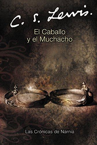 9780060884253: El Caballo y el Muchacho (Chronicles of Narnia S.)