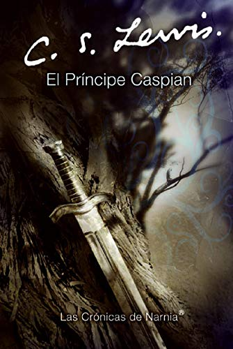El Principe Caspian (Narnia) (Spanish Edition) (9780060884284) by Zondervan