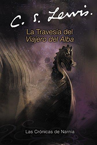 9780060884291: La Travesia del Viajero del Alba (Chronicles of Narnia S.)