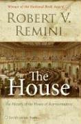 9780060884345: The House: The History of the House of Representatives