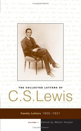 9780060884499: The Collected Letters of C. S. Lewis: Family Letters 1905 - 1931 (Volume 1)
