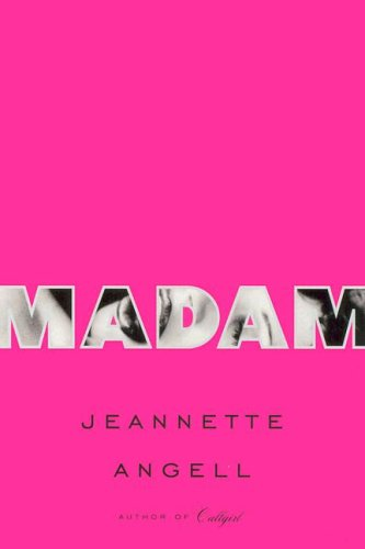 Madam - cancelled edition: Angell, Jeannette L.