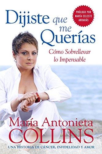 9780060884710: Dijiste Que Me Querias: Como Sobrellevar lo Impensable (Spanish Edition)