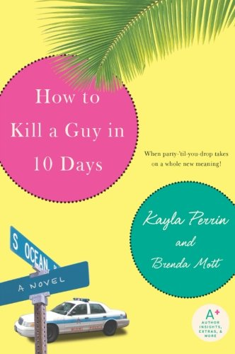 9780060884727: How to Kill a Guy in 10 Days