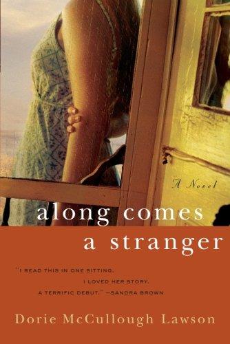 9780060884772: Along Comes a Stranger: A Novel