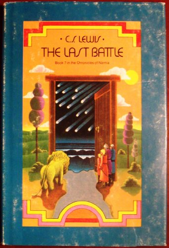 The Last Battle (The Chronicles of Narnia,: C. S. Lewis