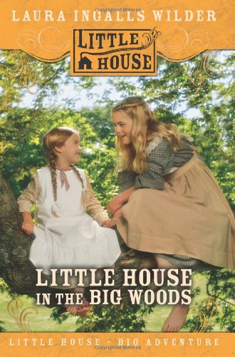 9780060885373: Little House in the Big Woods (Little House (HarperTrophy))