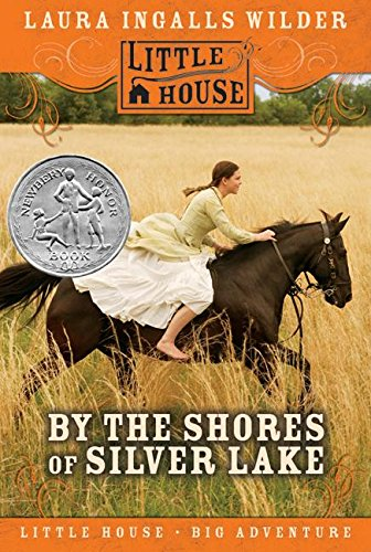 9780060885410: By the Shores of Silver Lake (Little House-the Laura Years)
