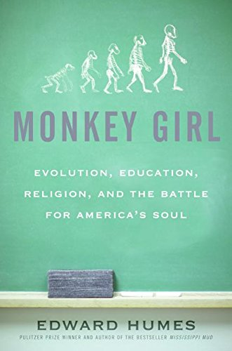 9780060885489: Monkey Girl: Evolution, Education, Religion, and the Battle for America's Soul
