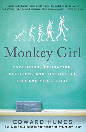 9780060885496: Monkey Girl: Evolution, Education, Religion, and the Battle for America's Soul