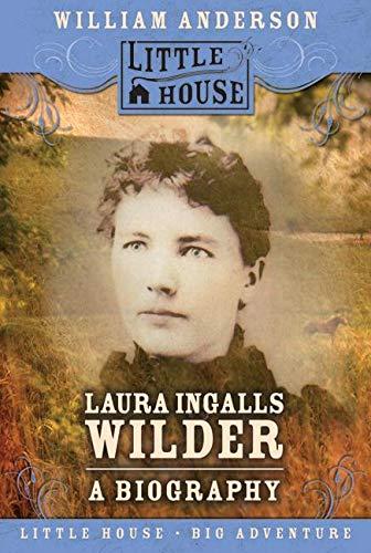 9780060885526: Laura Ingalls Wilder: A Biography (Little House (HarperTrophy))