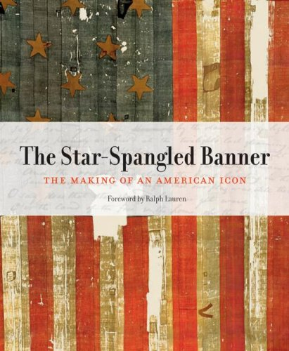 9780060885625: The Star-Spangled Banner: The Making of an American Icon