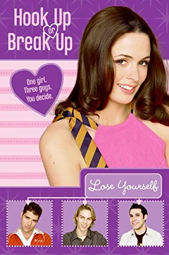 9780060885656: Hook Up or Break Up #3: Lose Yourself