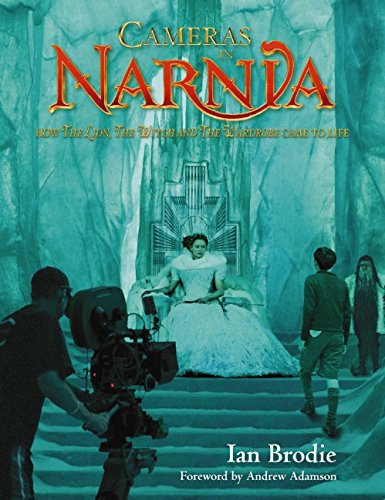 """9780060885953: Cameras in Narnia: How """"The Lion, the Witch and the Wardrobe"""" Came to Life (Chronicles of Narnia S.)"""