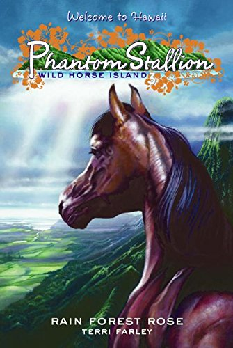 9780060886165: Phantom Stallion: Wild Horse Island #3: Rain Forest Rose (No. 3)