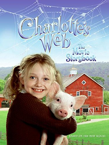 9780060886257: Charlotte's Web: The Movie Storybook