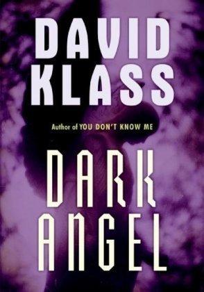 Dark Angel: David Klass
