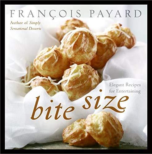 9780060887223: Bite Size: Elegant Recipes for Entertaining