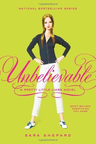 9780060887391: Unbelievable (Pretty Little Liars, Book 4)