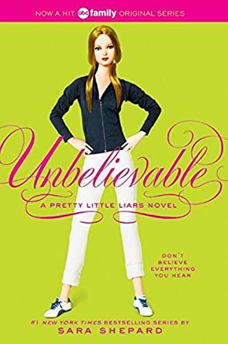 9780060887414: Unbelievable (Pretty Little Liars, Book 4)