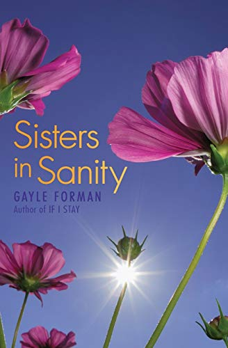 Sisters in Sanity: Forman, Gayle