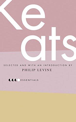 Essential Keats: Selected by Philip Levine (Essential: John Keats