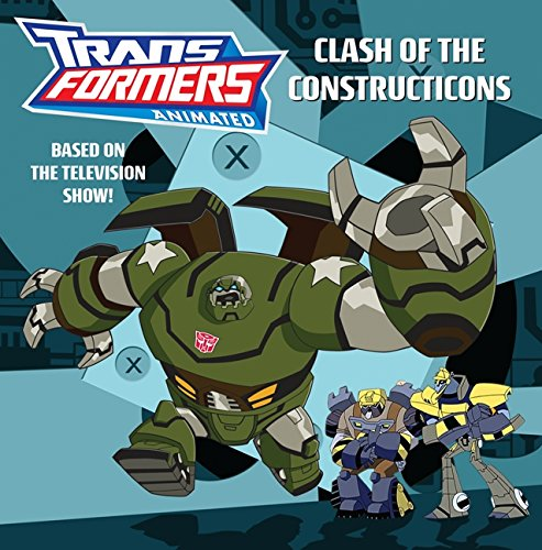 9780060888046: Transformers Animated: Clash of the Constructicons (Transformers Animated (Unnumbered))