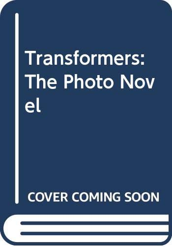 9780060888053: Transformers: The Photo Novel