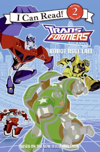 9780060888084: Transformers Animated: Robot Roll Call (I Can Read - Level 2 (Quality))