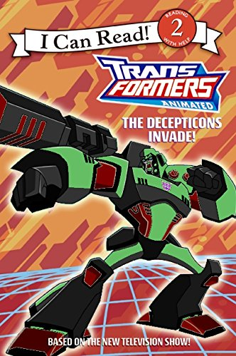9780060888107: Transformers Animated: The Decepticons Invade! (I Can Read: Level 2)