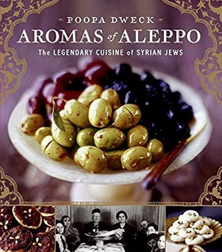 9780060888183: Aromas of Aleppo: The Legendary Cuisine of Syrian Jews